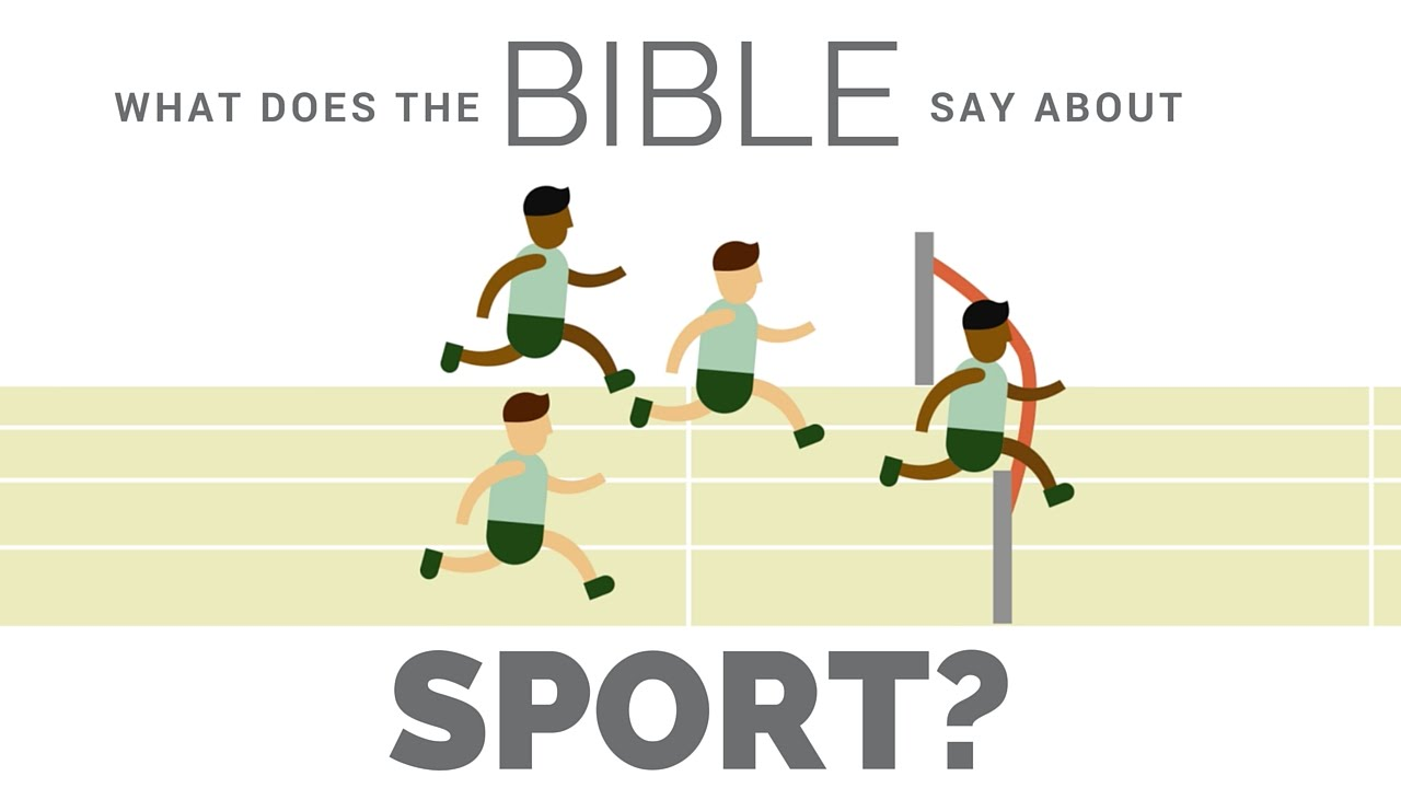 What does the Bible say about sport?