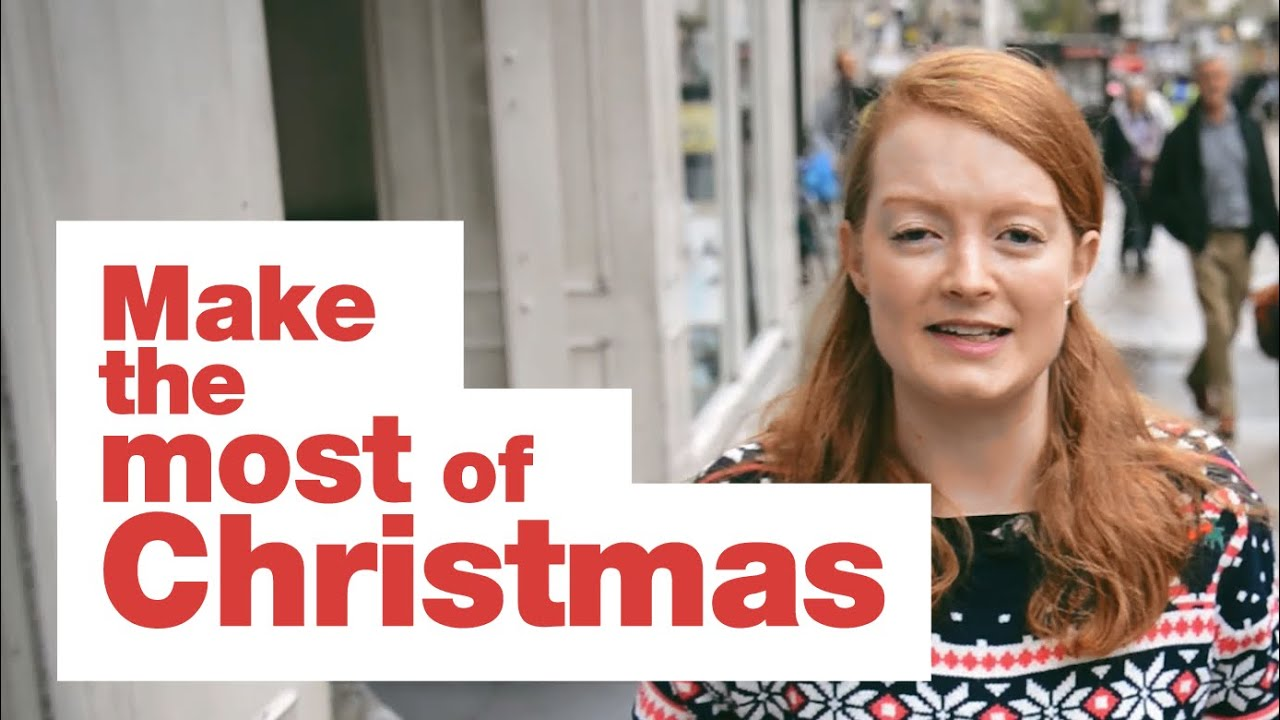 Make the most of Christmas