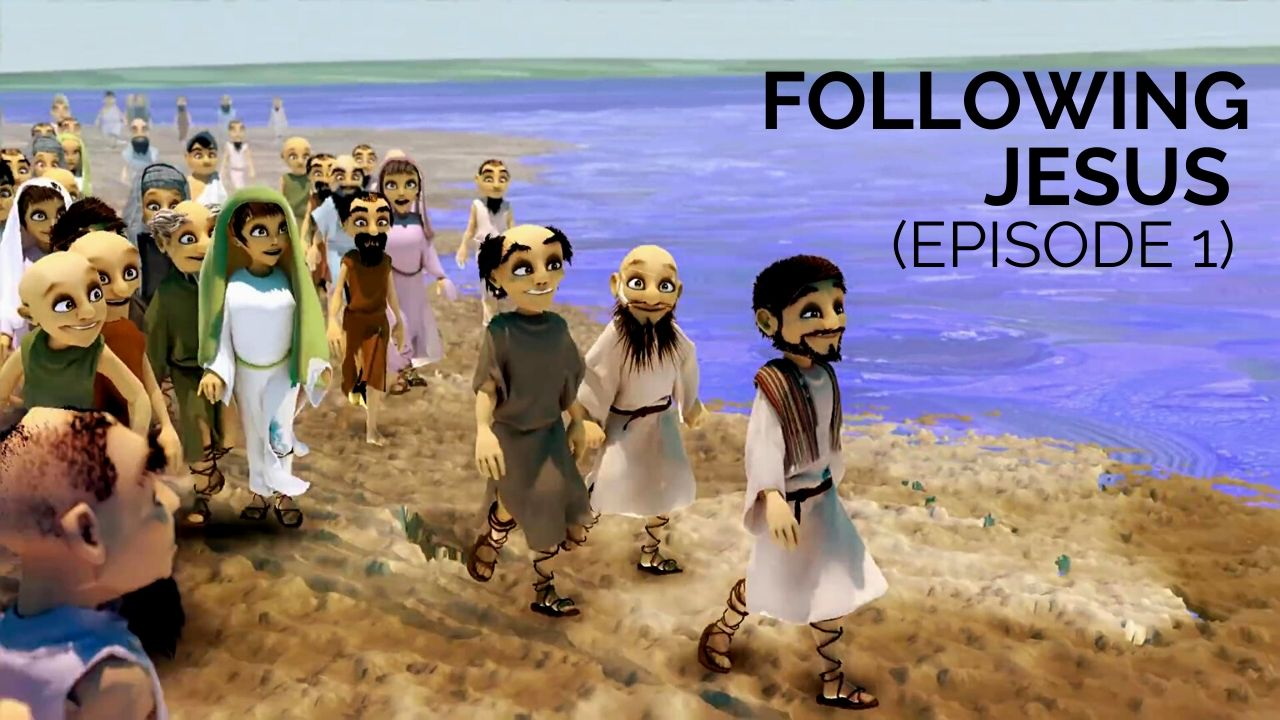 Following Jesus Episode 1