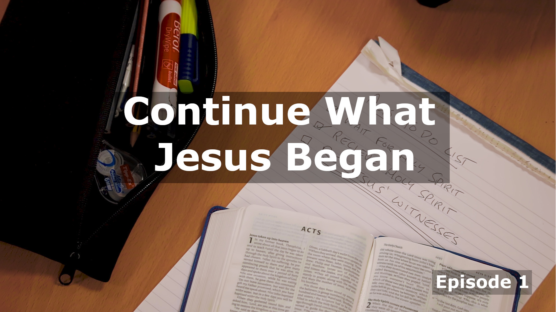 His Work Continues: Continue What Jesus Began