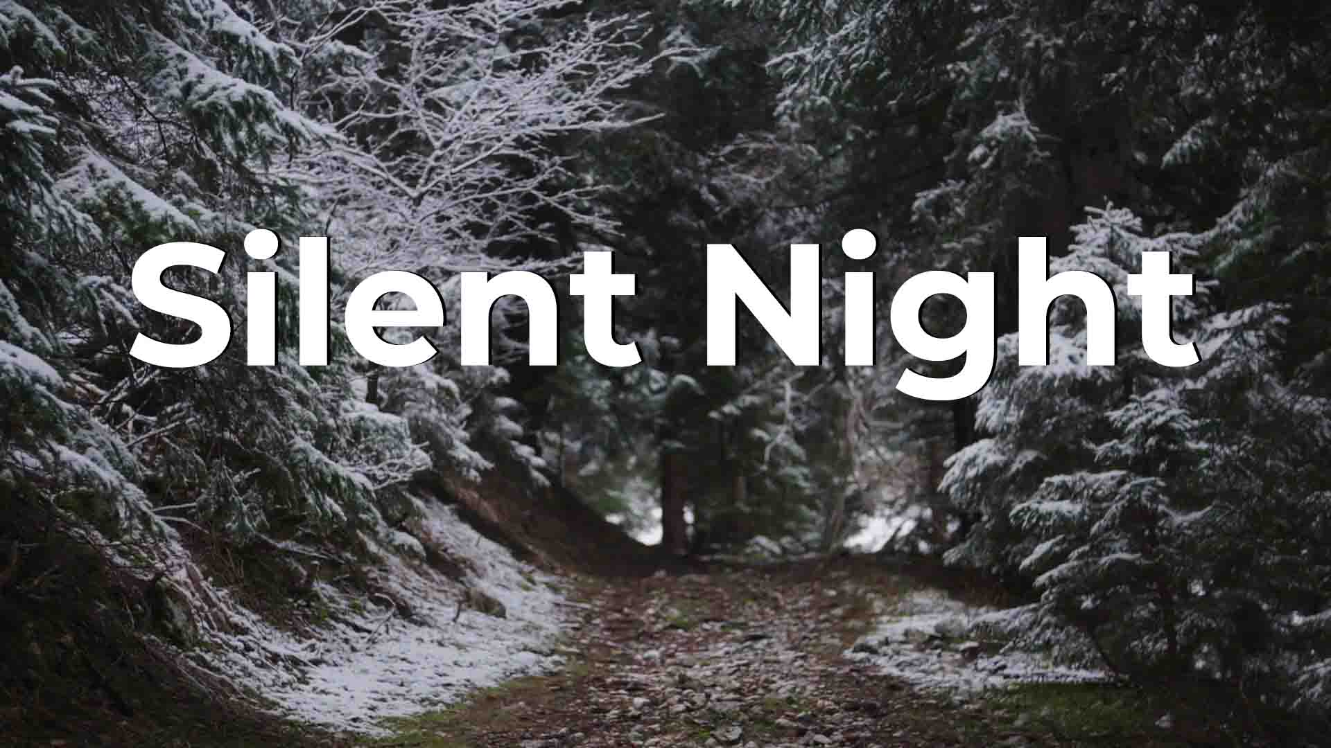 Silent Night Video Thumbnail