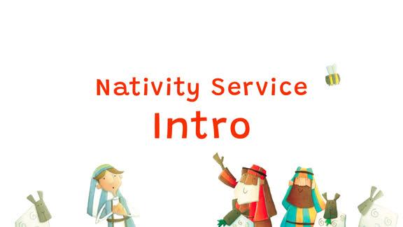 Nativity Service Intro