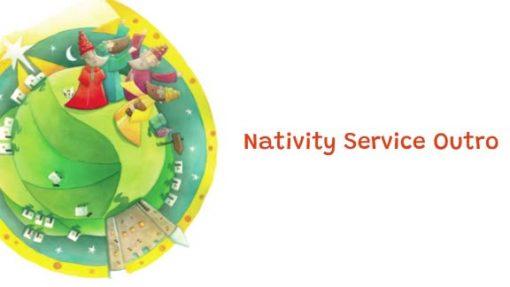 Nativity Service Outro custom video