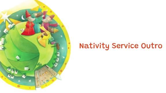 Nativity Service Outro