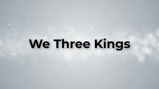 We Three Kings Lyric Video