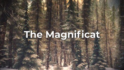 The Magnificat Lyric Video