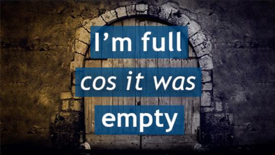 I'm Full 'Cos It Was Empty