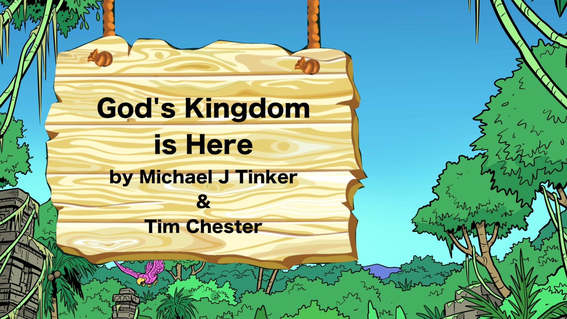 God's Kingdom is Here