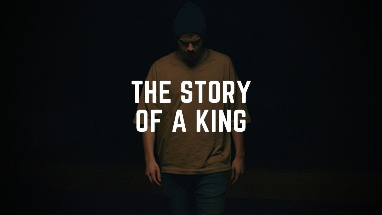 The Story Of A King