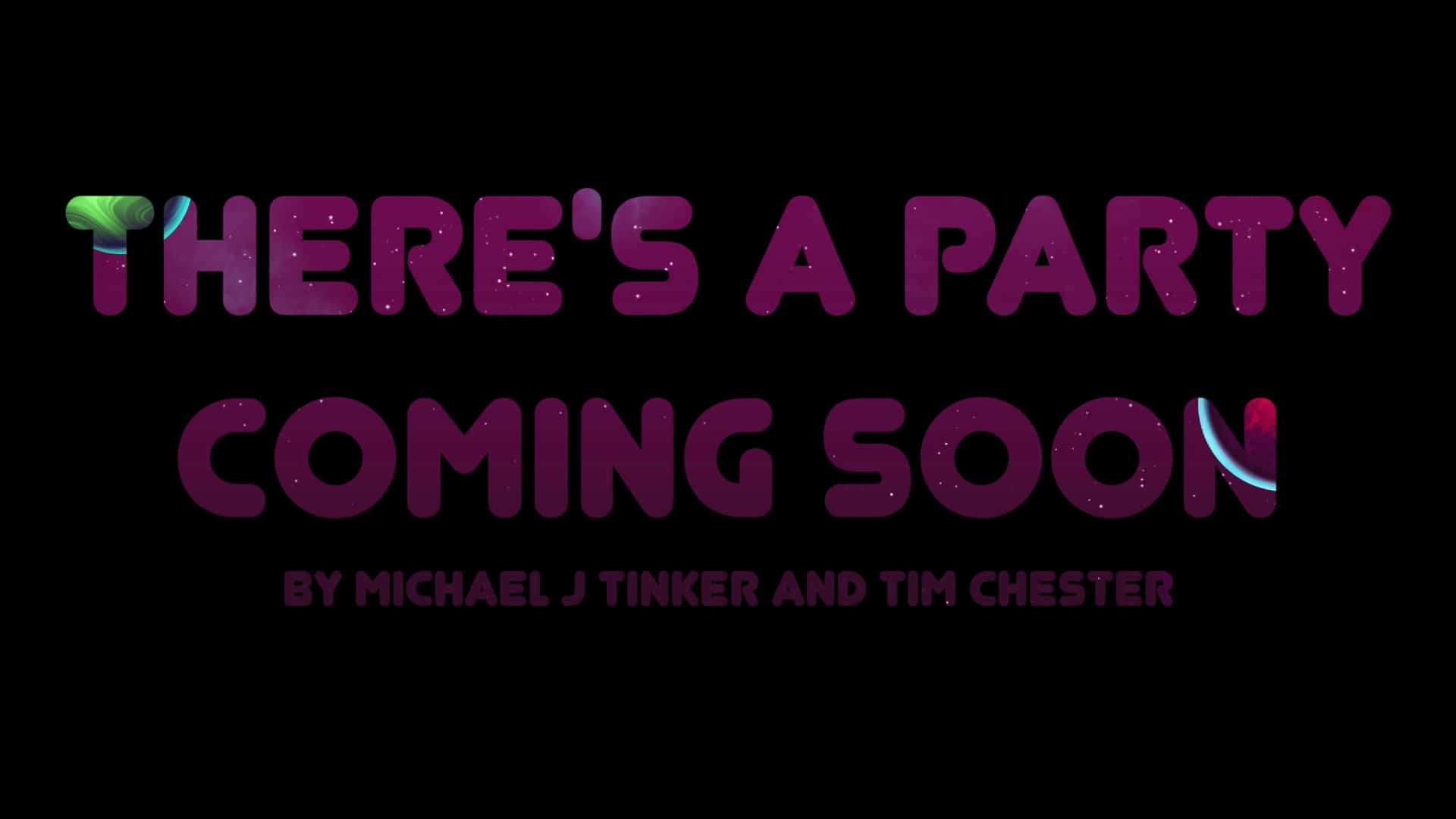 There's a Party Coming Soon