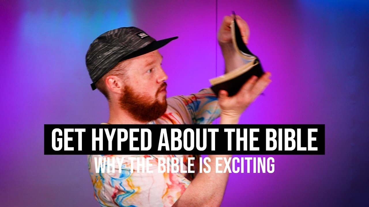 Get Hyped About the Bible