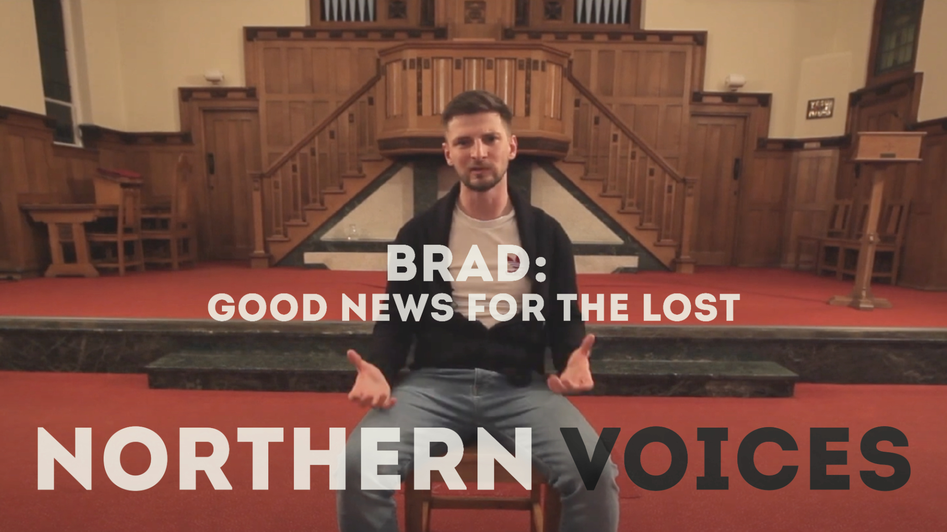 Northern Voices: Good News for the Lost