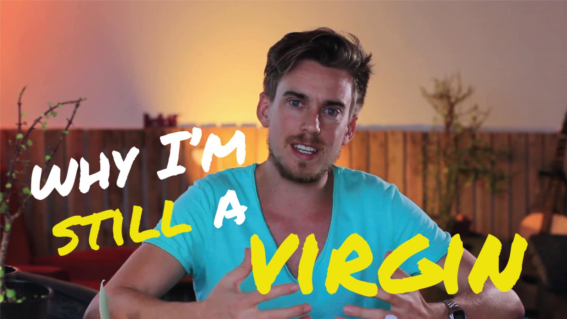 Why I'm Still a Virgin