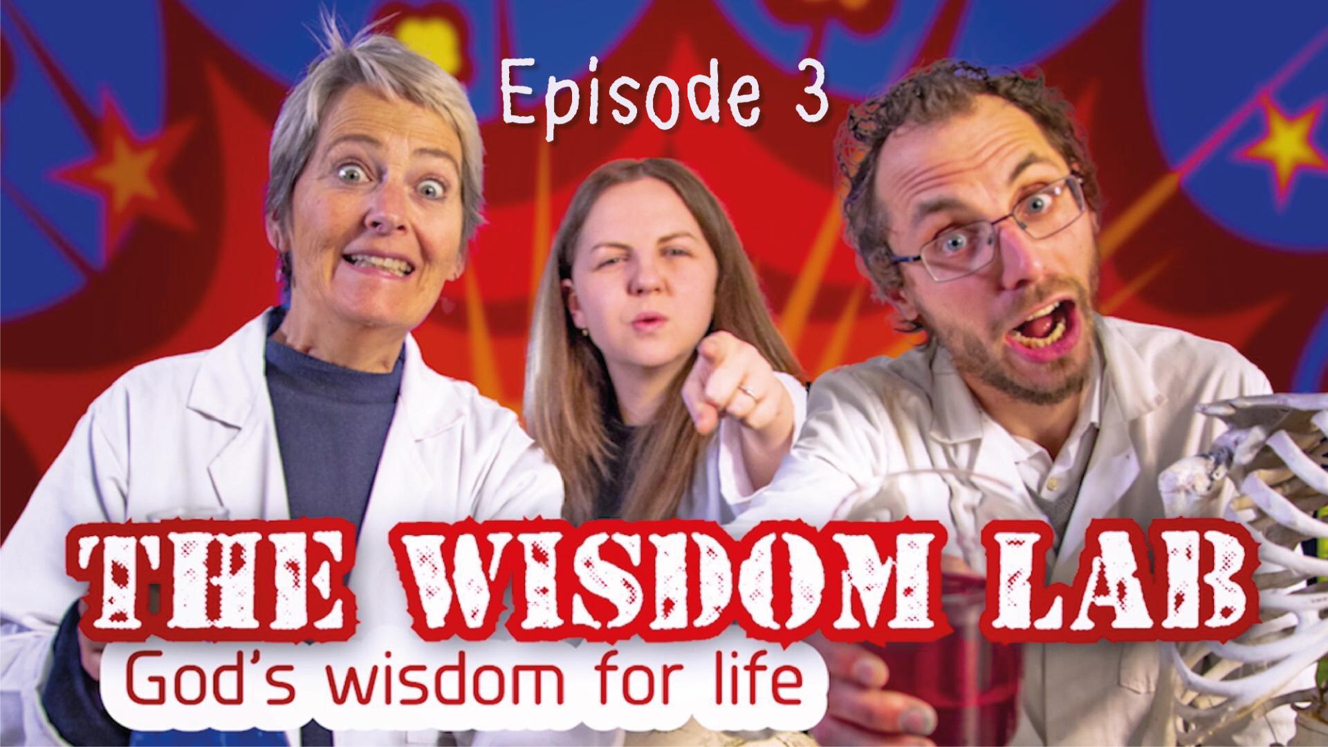 The Wisdom Lab: Episode 3