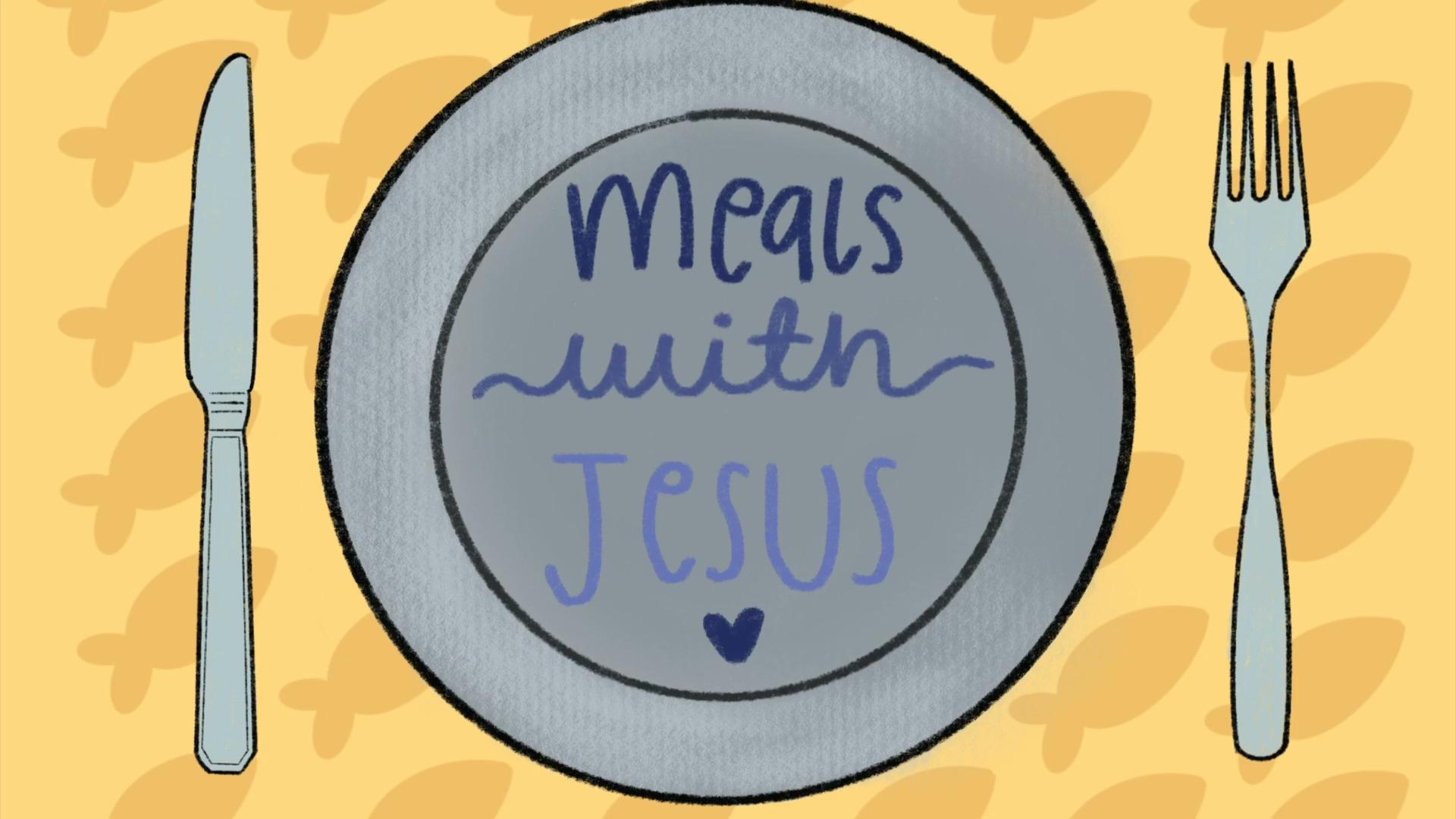 Bella Penton: Meals with Jesus
