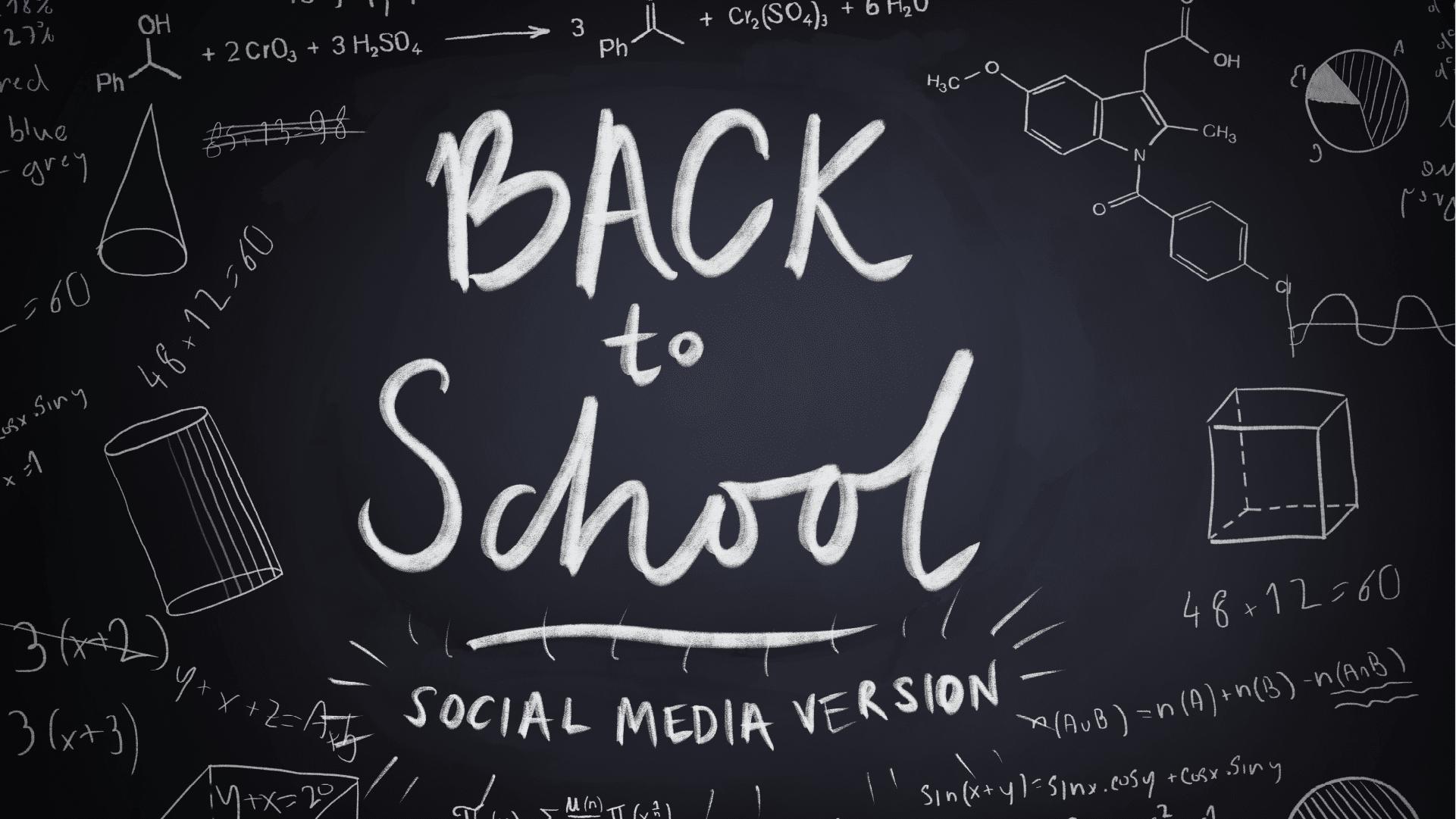 Back to School – Social Media