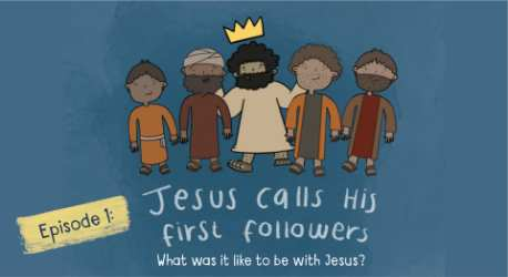 Jesus Calls His First Followers