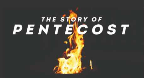 The Story of Pentecost