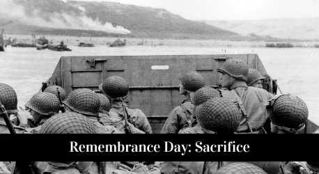 Remembrance Day: Sacrifice