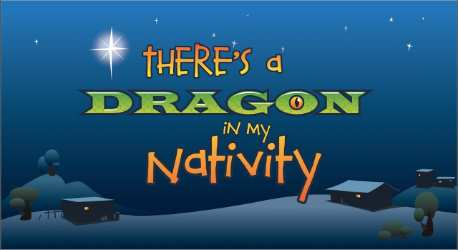 There's a Dragon in my Nativity