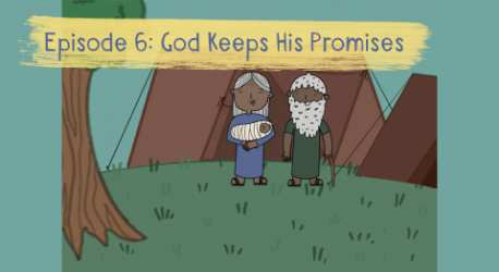 The Story of Genesis: God Keeps His Promises
