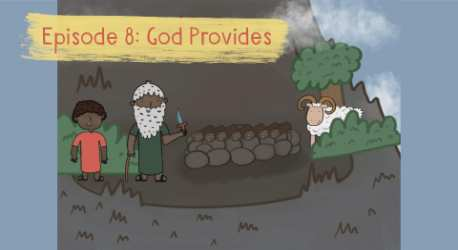 The Story of Genesis: God Provides