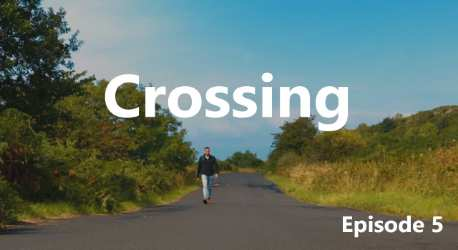 The Journey: Crossing