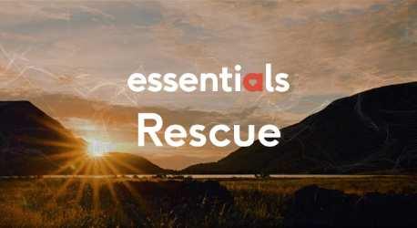 Essentials 3 – Rescue