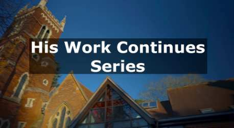 His Work Continues – Series