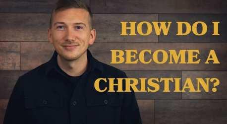 How do I become a Christian?