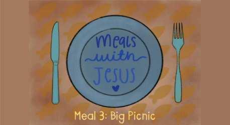 Meals with Jesus: Big Picnic