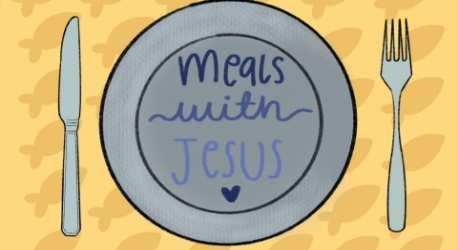 Meals With Jesus Series