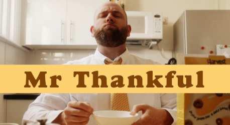 Mr Thankful