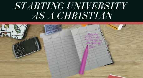 Starting University As A Christian