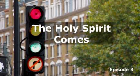 His Work Continues: The Holy Spirit Comes