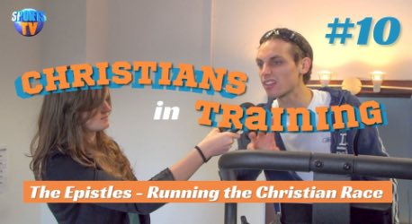 Christians In Training: Episode 10