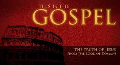 Romans – This Is The Gospel – Series Intro