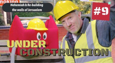 Under Construction: Episode 9